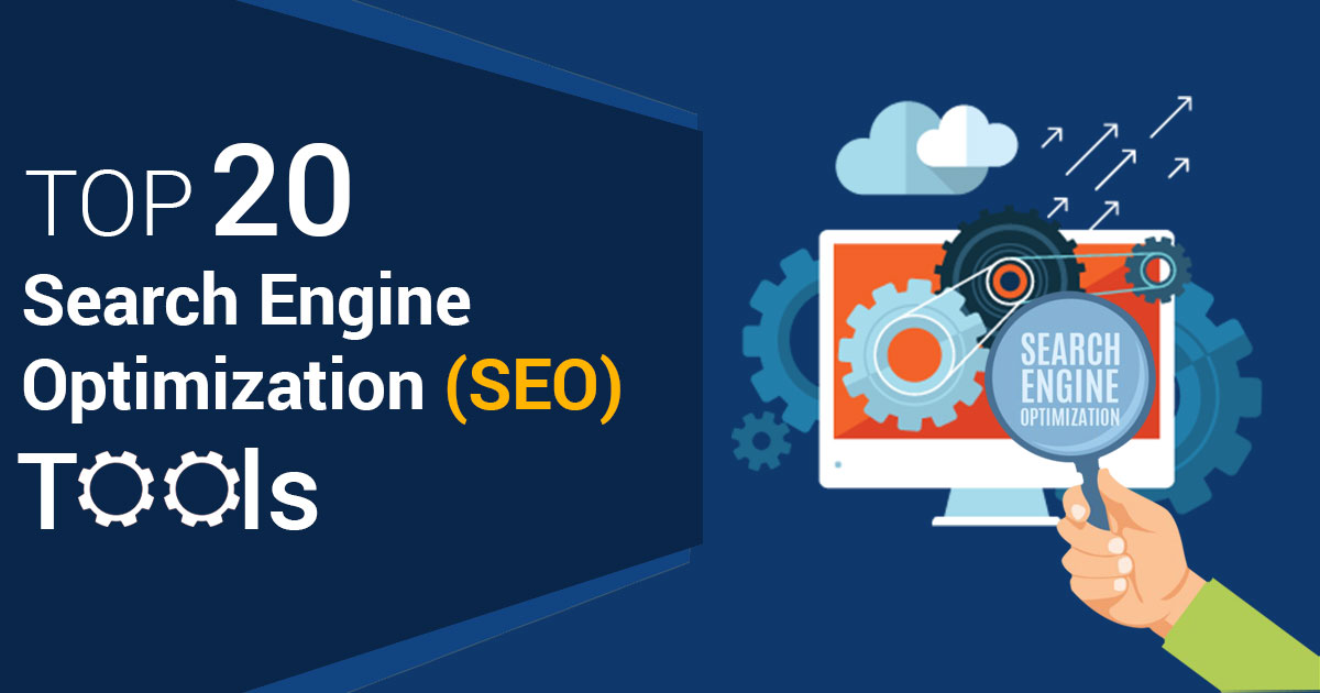 Top 20 Search Engine Optimization (SEO) Tools