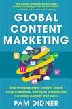 Global Content Marketing by Pam Didner