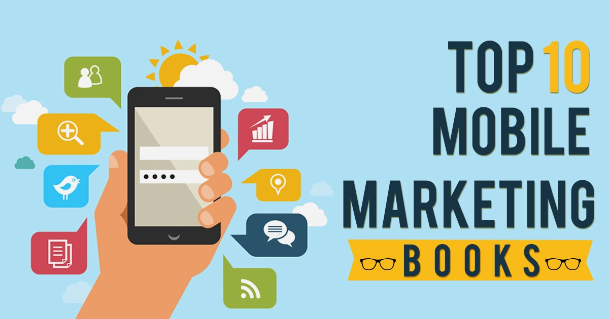 10 Must Read Mobile Marketing Books