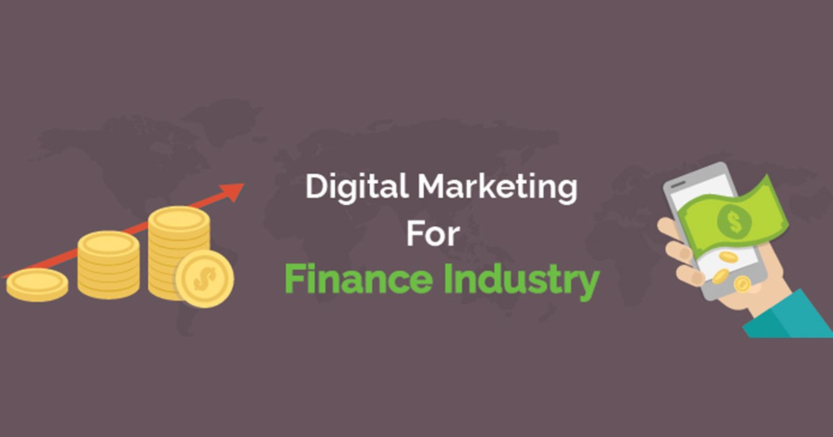 Digital Marketing for Finance Industry: A Complete Guide