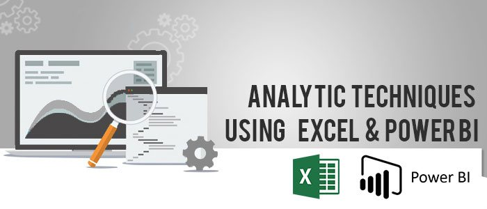 Analytic Techniques Using Excel and Power BI