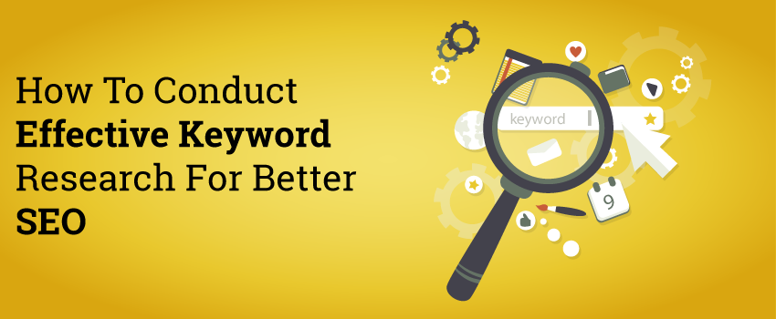 how-to-conduct-effective-keyword-research-for-better-seo