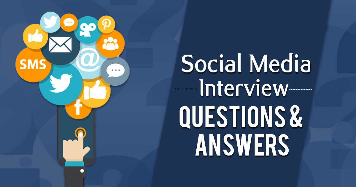 Top 20 Social Media Interview Questions & Answers Guide