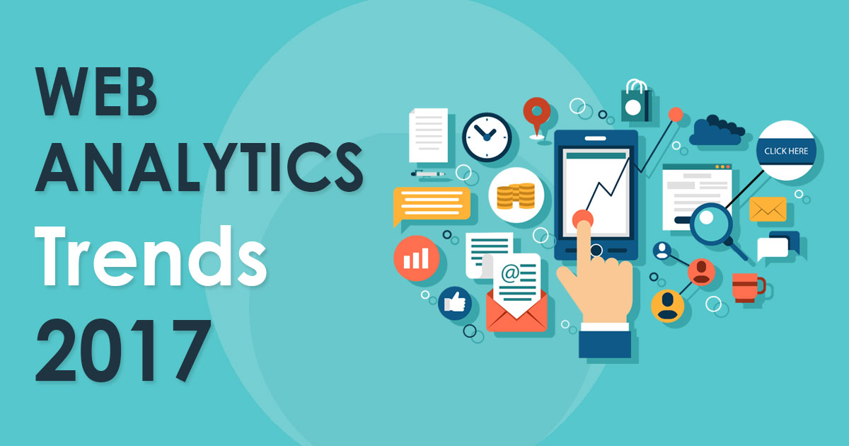 Top 3 Web Analytics Trends 2017: What Experts Expect?