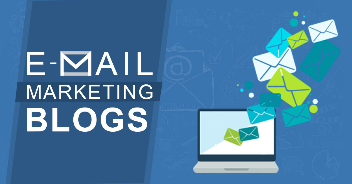 15 Email Marketing Blogs you Must Follow
