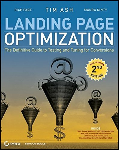 landing-page-optimization-the-definitive-guide-to-testing-and-tuning-for-conversions