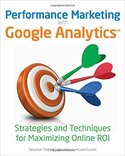 performance-marketing-with-google-analytics-by-sebastian-tonkin-caleb-whitmore-justin