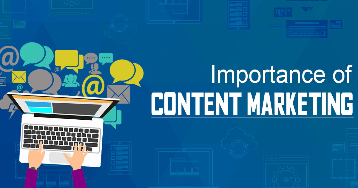Top 10 Reasons behind Growing Importance of Content Marketing