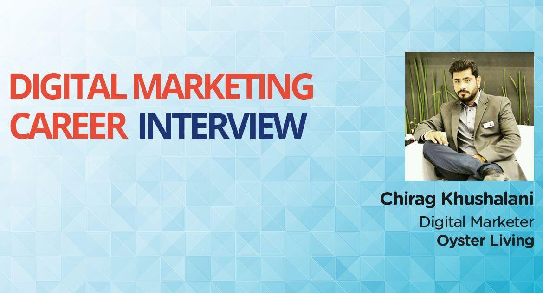 Digital-Marketing-Career-Interview-Chirag-Khushalani