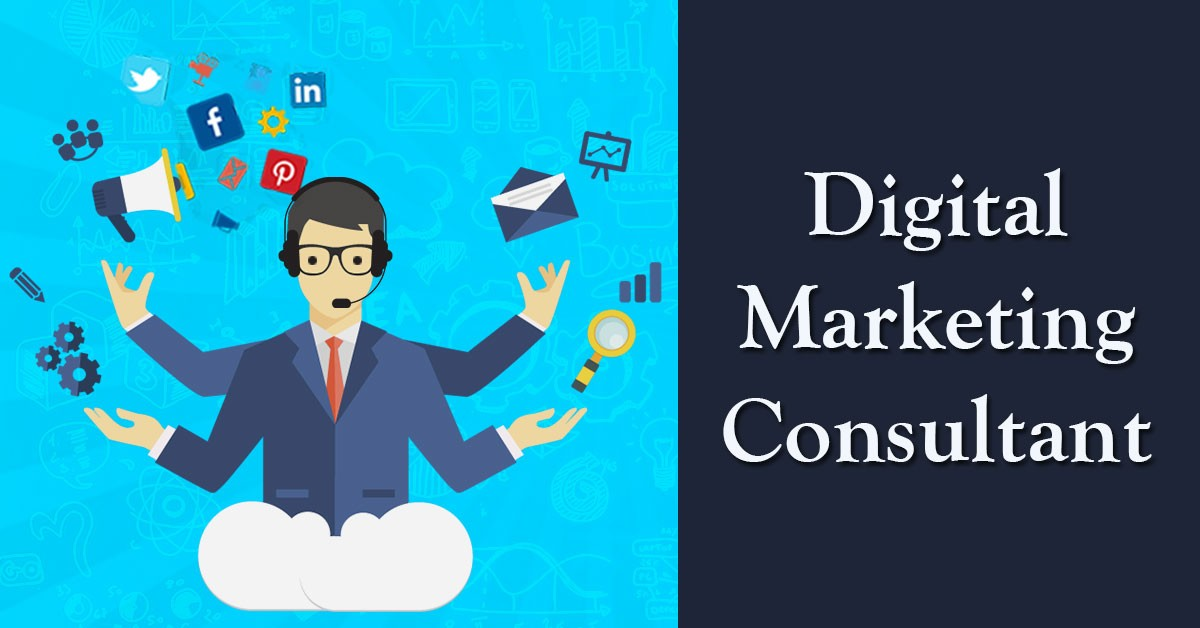 How to become a Digital Marketing Consultant