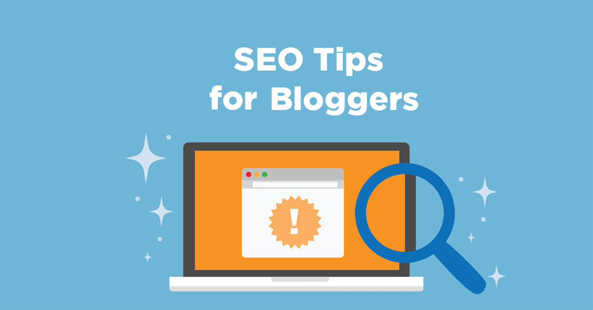 Top 10 SEO Tips & Tricks for Bloggers