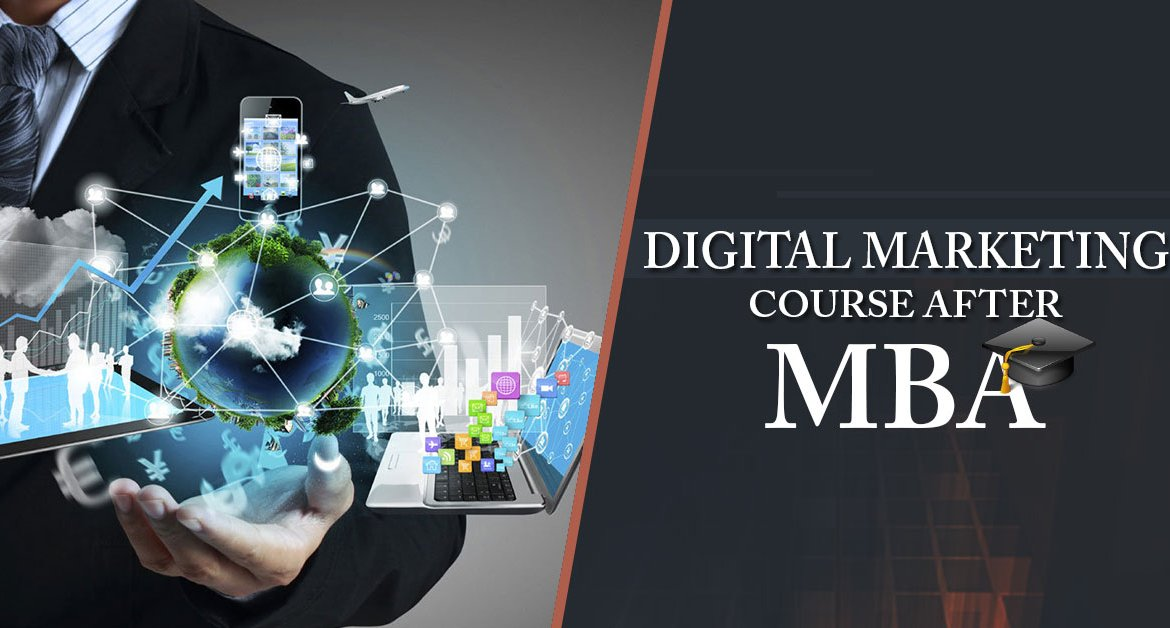 Pursue Digital Marketing Courses After Mba For Better Career