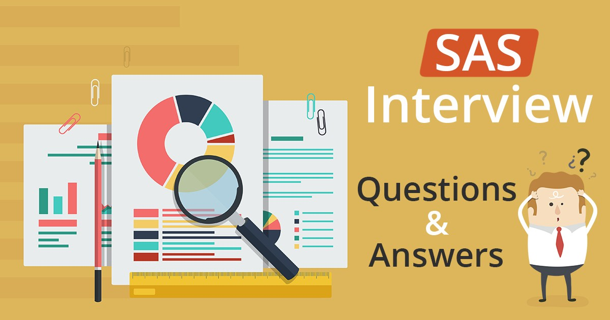 Must-Read: Top 32 SAS Interview Questions & Answers