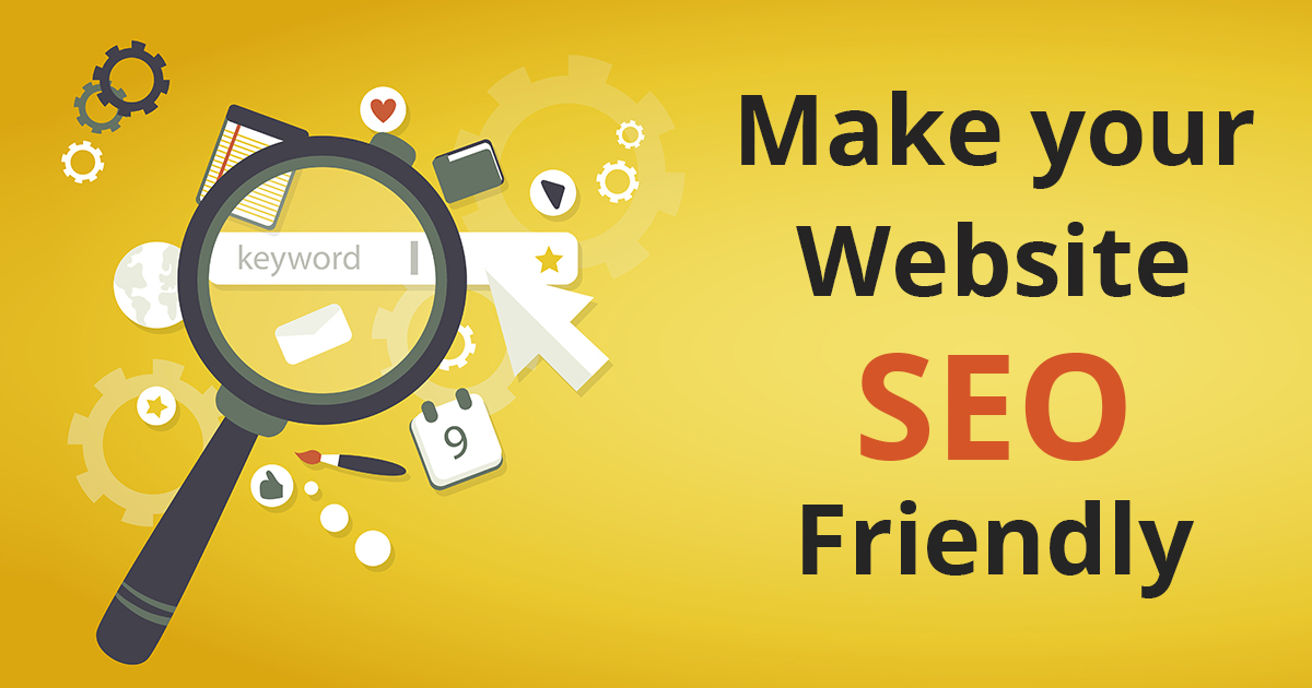 How to Make Your Site SEO Friendly?