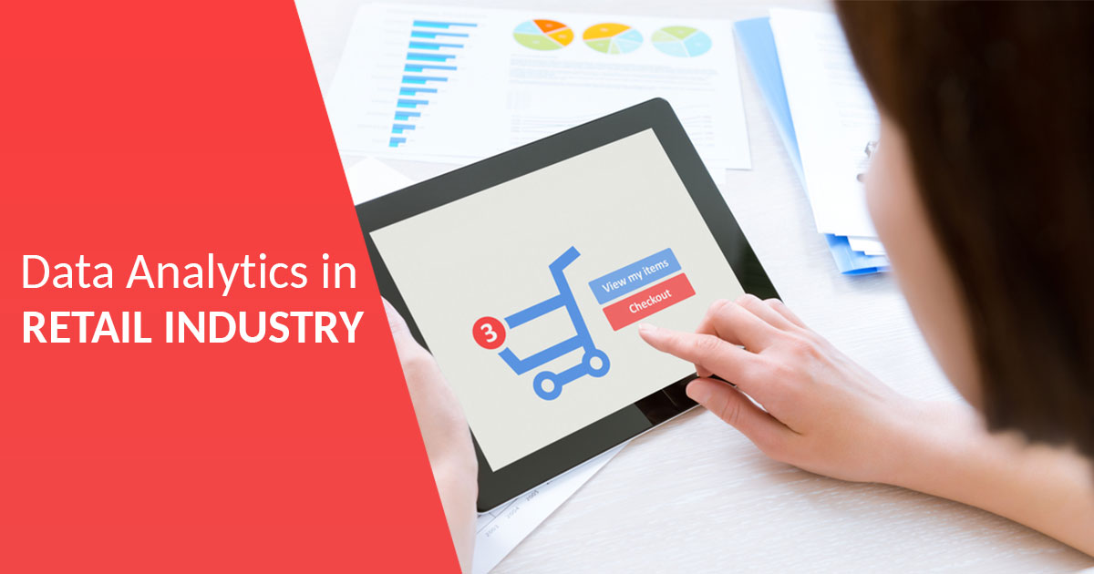 Data Analytics in Retail Industry: A Complete Guide