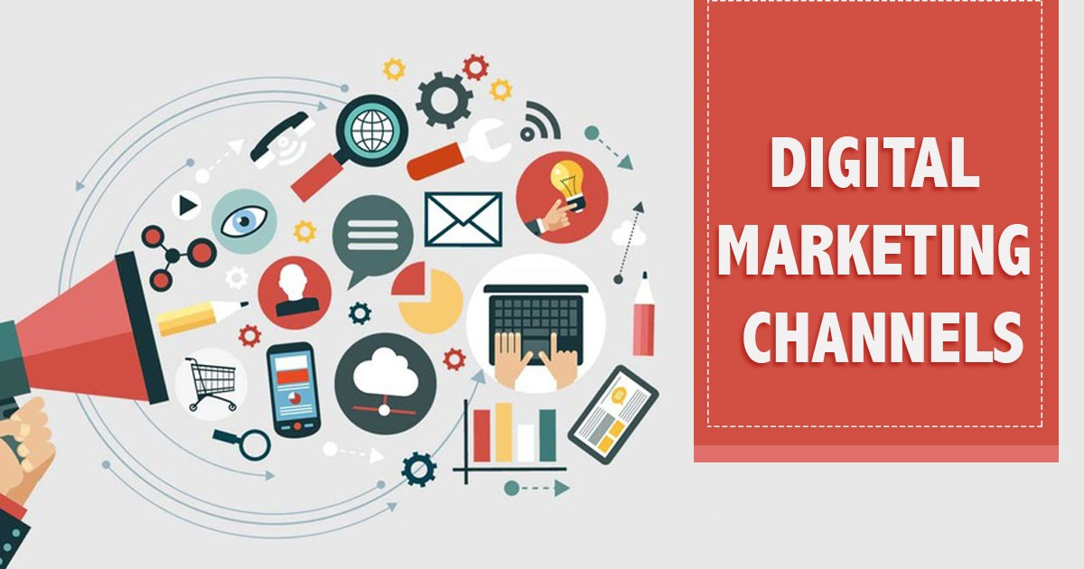 Introduction to Digital Marketing Channels for Your Business  Digital Marketing Channels