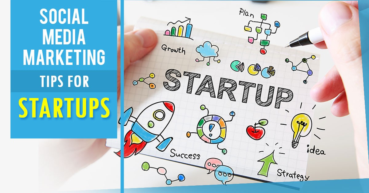 8 Vital Social Media Marketing Tips for Startups