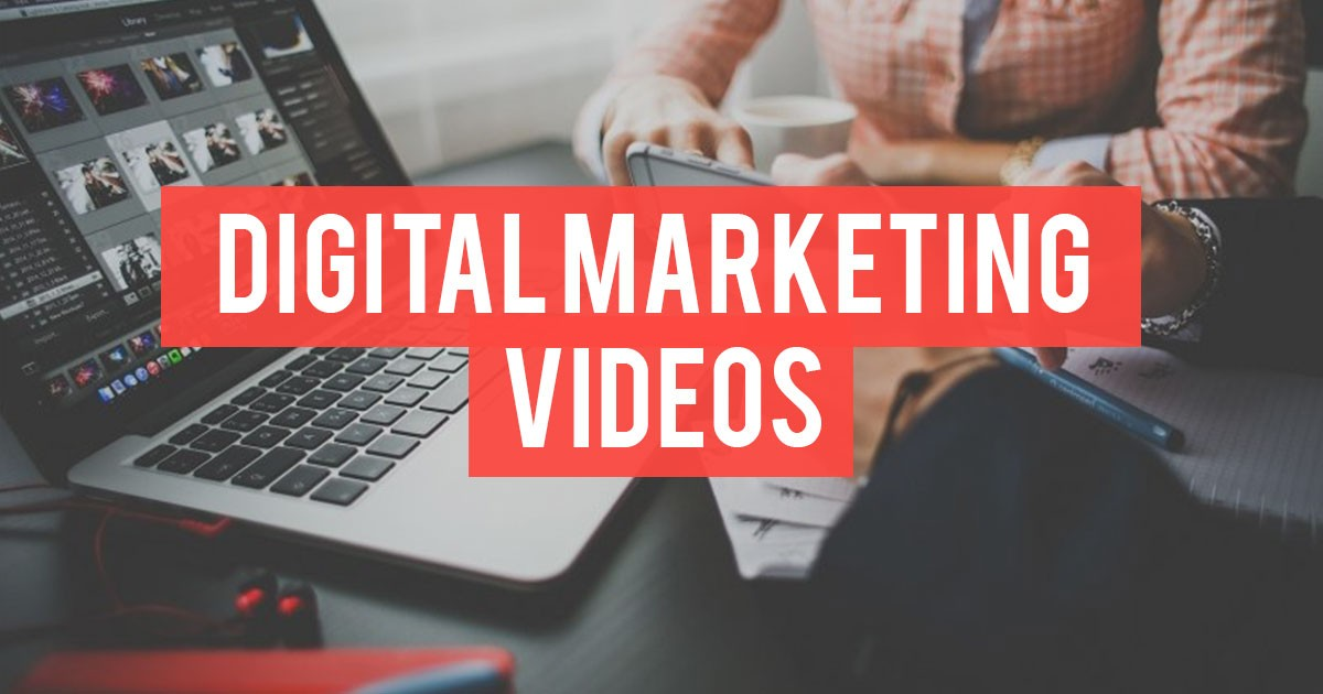 How to Create Great Digital Marketing Videos