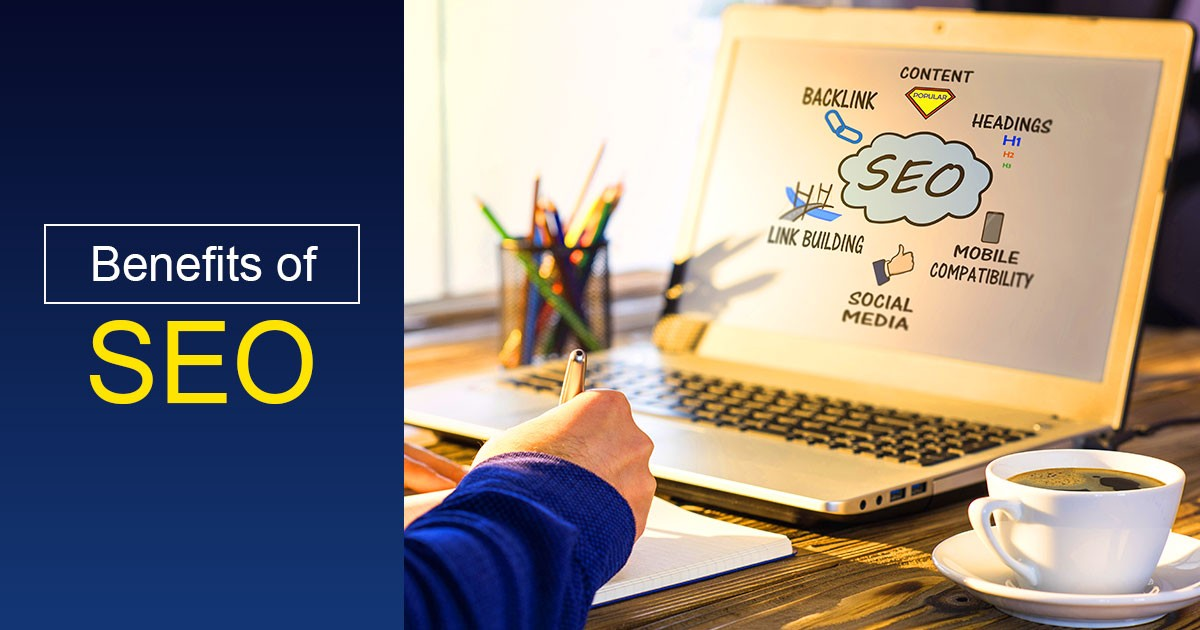 Benefits of SEO | Know how SEO boosts ROI of E-Businesses