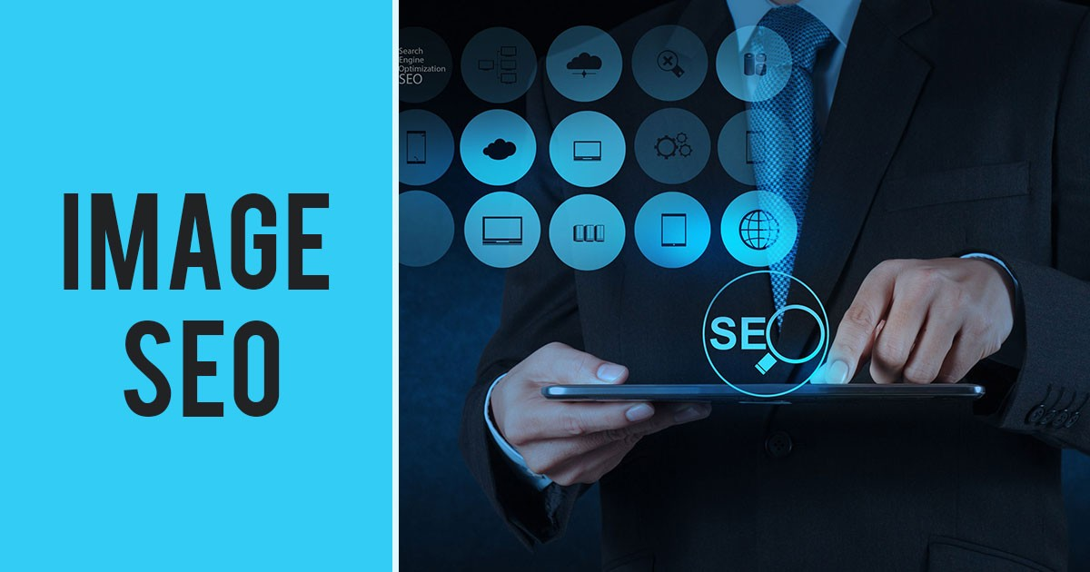 Best Image SEO Practices Now on Your Fingertips