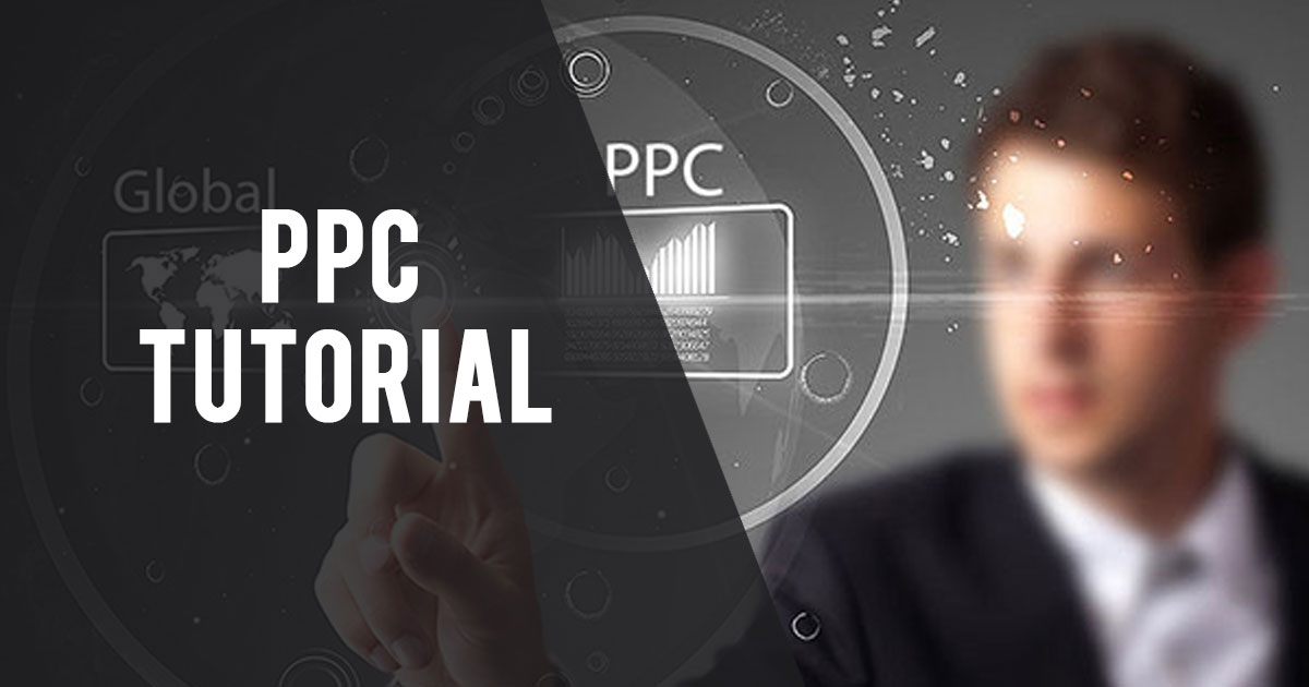 PPC Tutorial for Beginners to learn PPC & AdWords in a Nutshell