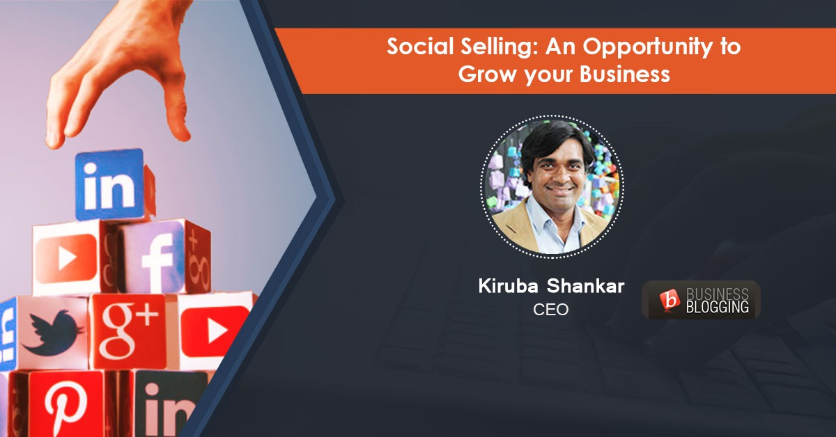 Social Selling: An Opportunity To Grow Your Business- Webinar Recording