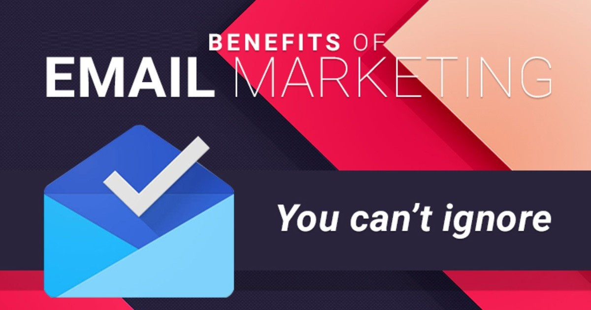 Benefits of Email Marketing to Scale your Business