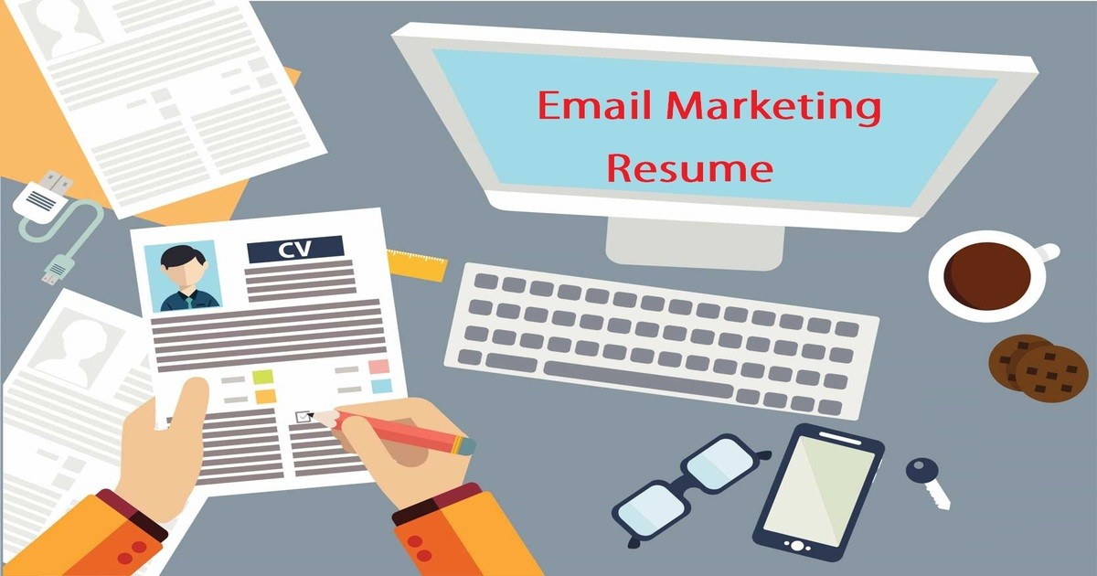 How to Write an Email Marketing Resume that HRs Choose | Email Marketing Resume Sample