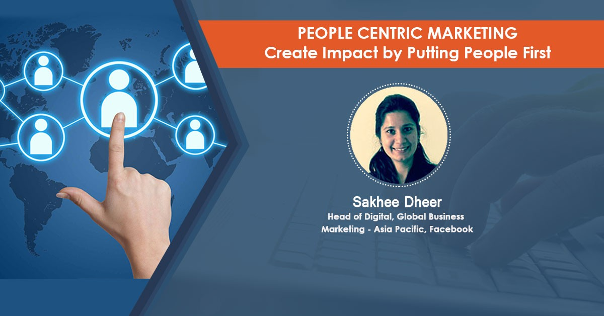 People Centric Marketing – Create Impact by Putting People First : Webinar Recording