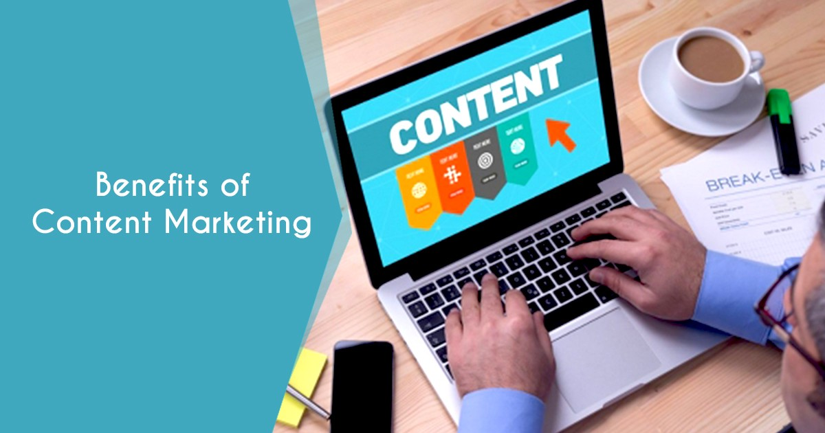 10 Benefits of Content Marketing You Can't Afford to Miss