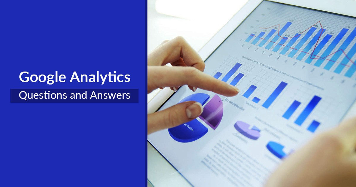 Must Read 30 Google Analytics Questions and Answers