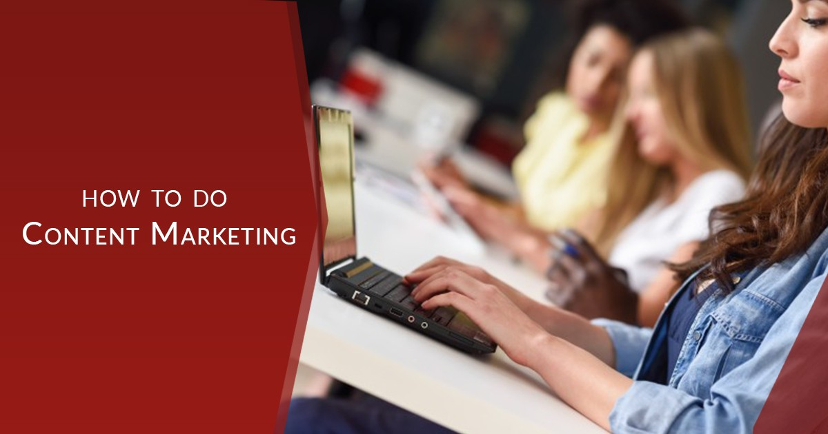 How to Do Content Marketing in 5 Simple Steps