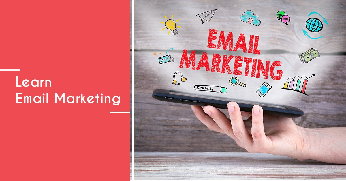 Learn Email Marketing | Step by Step Beginner's Guide