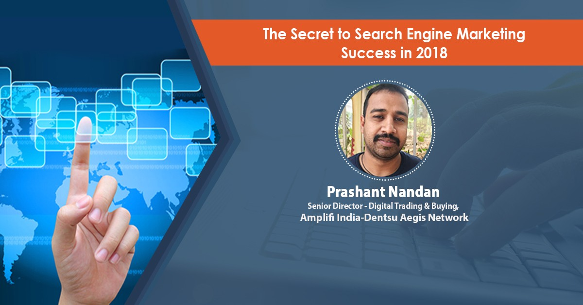 The Secret to Search Engine Marketing Success in 2018 : Webinar Recording