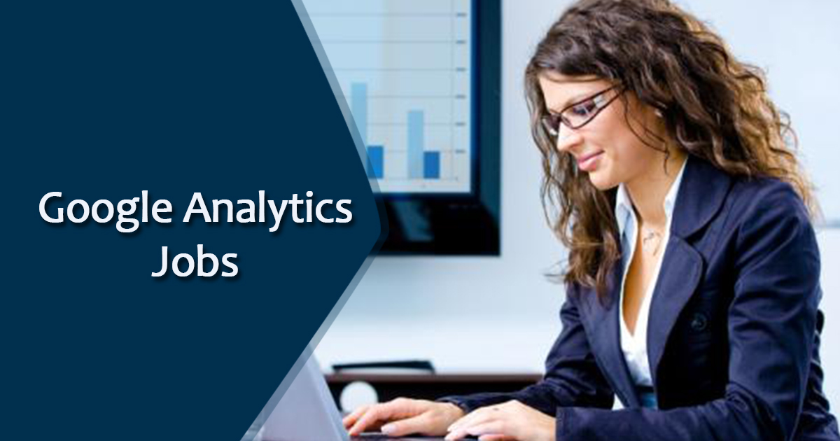 Ultimate Guide to Google Analytics Job in India