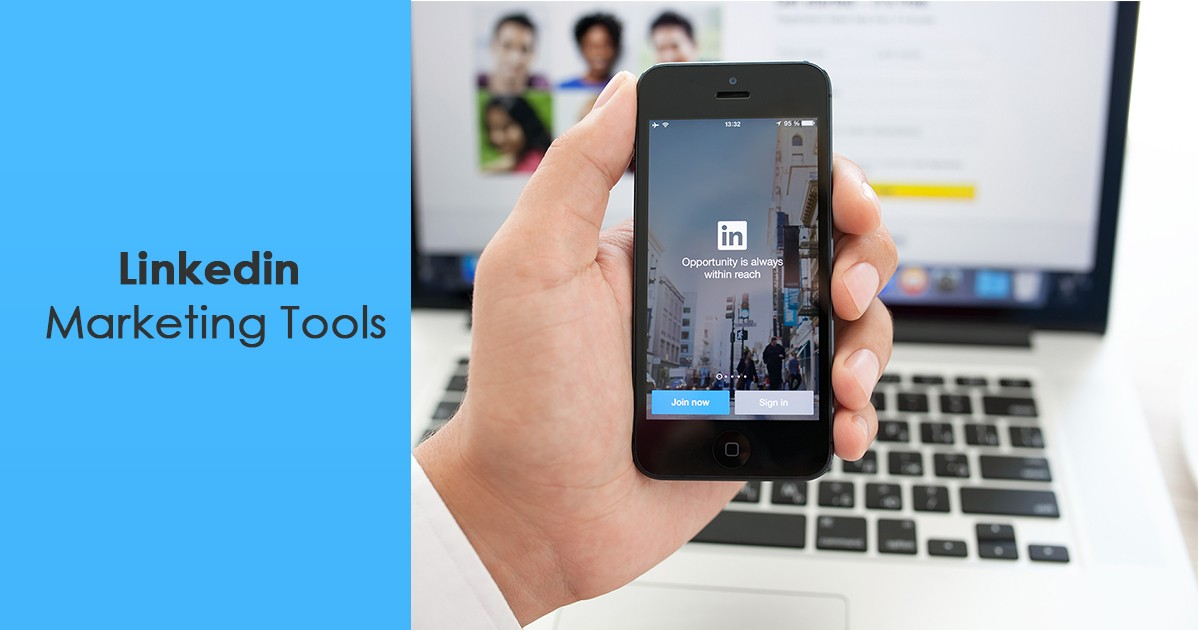 10 LinkedIn Marketing Tools to boost B2B Sales