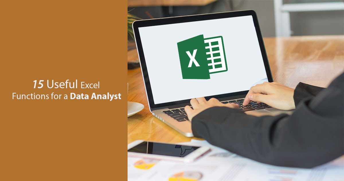15 Useful Excel Functions for a Data Analyst