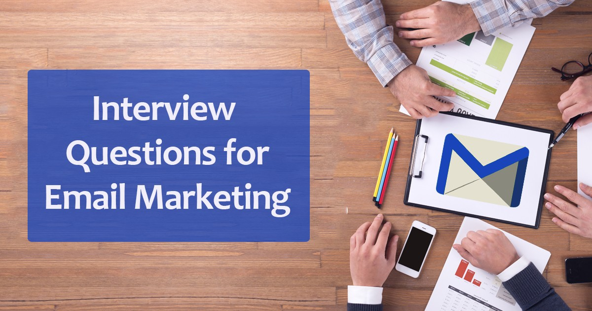10 Interview Questions for Email Marketing to Crack Job Interviews