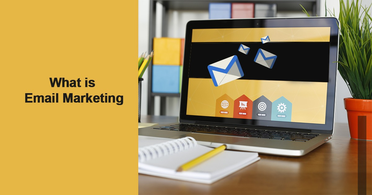 Learn What is Email Marketing in 5 Simple Steps