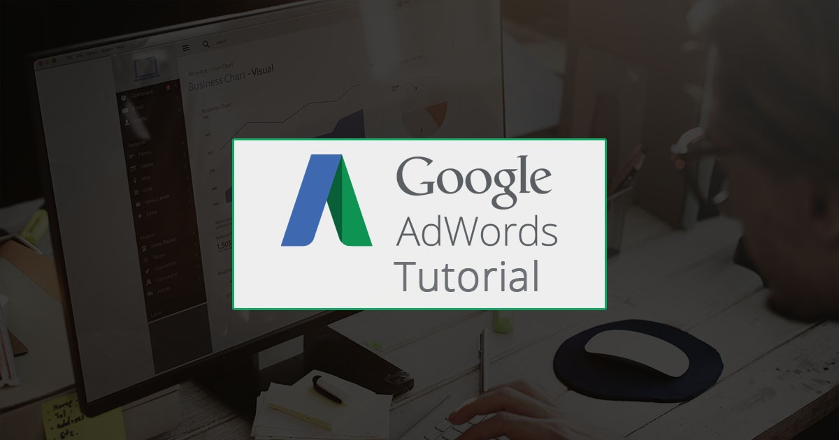 5-Step Google AdWords Tutorial to be a pro Search Marketer