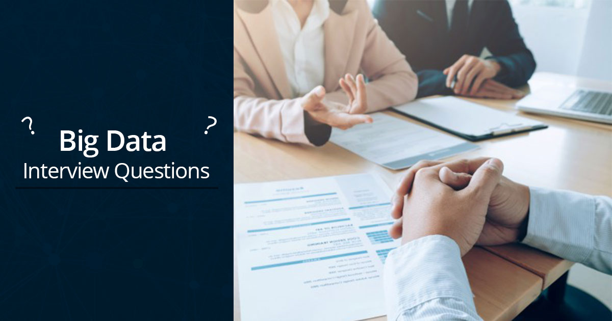 Top 15 Big Data Interview Questions And Answers for Freshers
