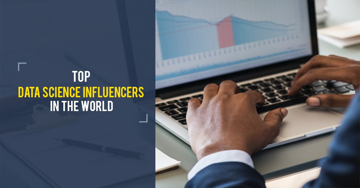 Top 10 Data Science Influencers in the World