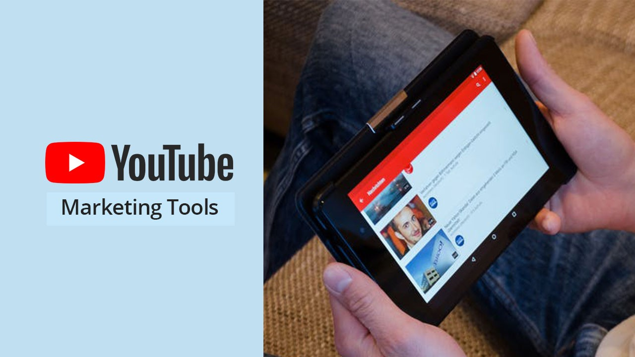 10 Best YouTube Marketing Tools to optimize the Reach of YouTube Videos