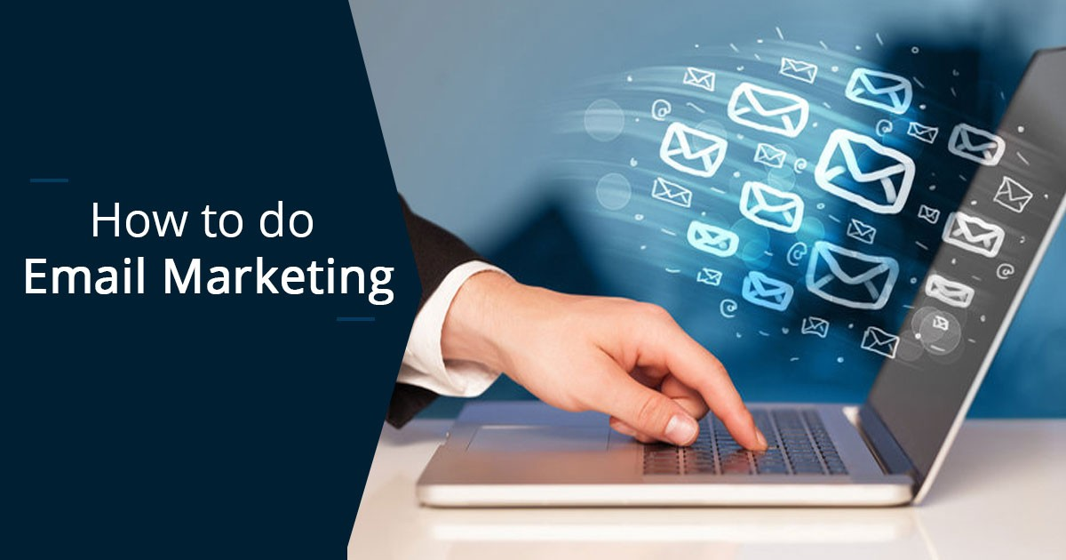 How to do Email Marketing: Learn the basics