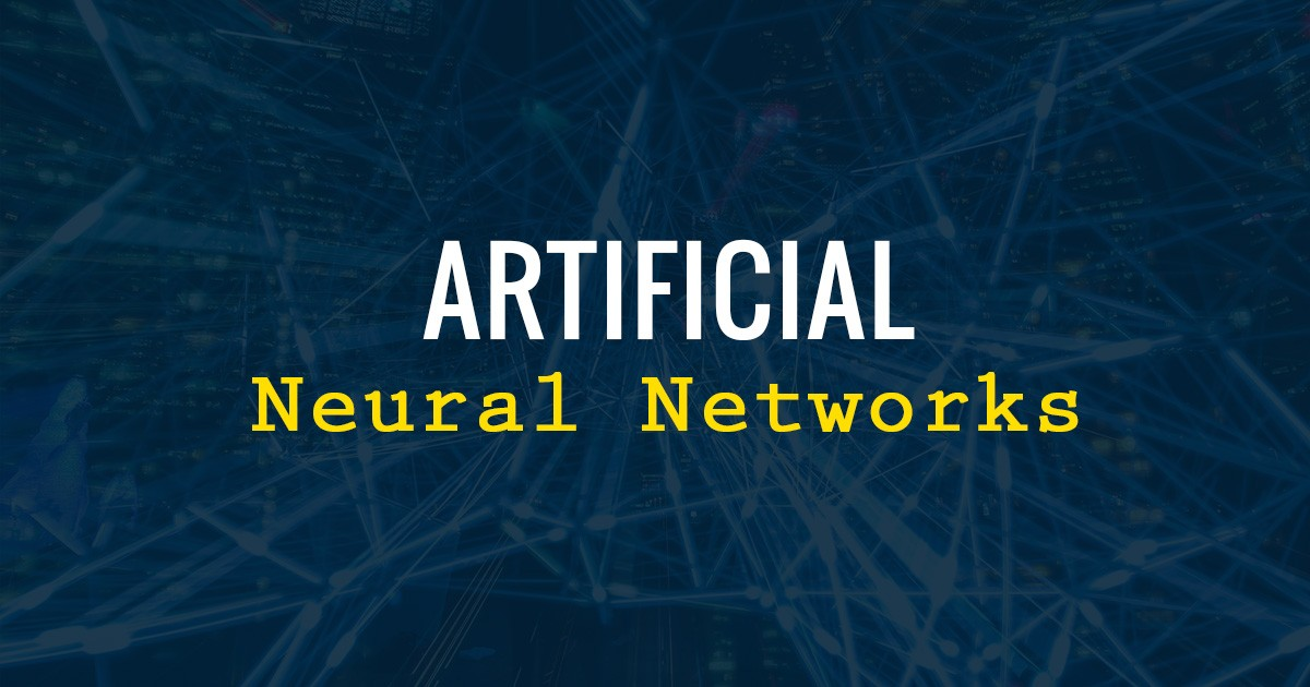 The Unconventional Guide to Artificial Neural Networks