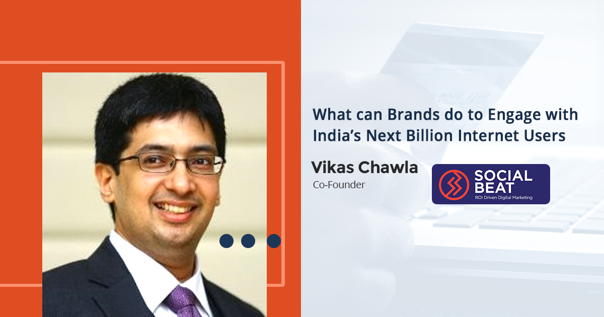 What Can Brands do to Engage With India's Next Billion Internet Users : Webinar Recording