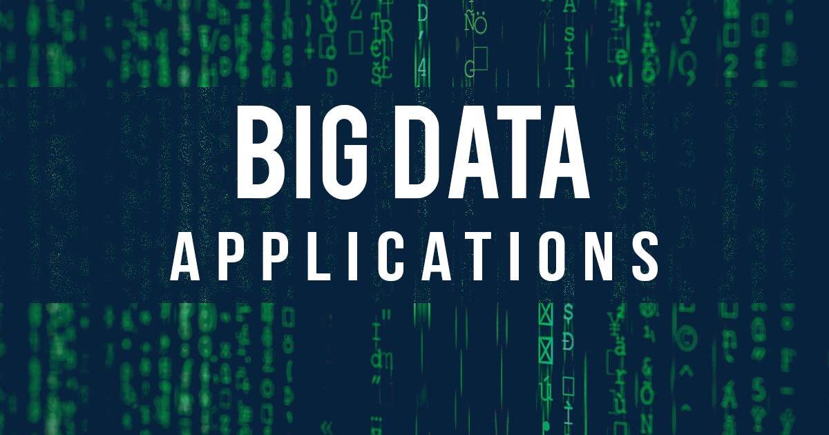 All About Big Data Applications