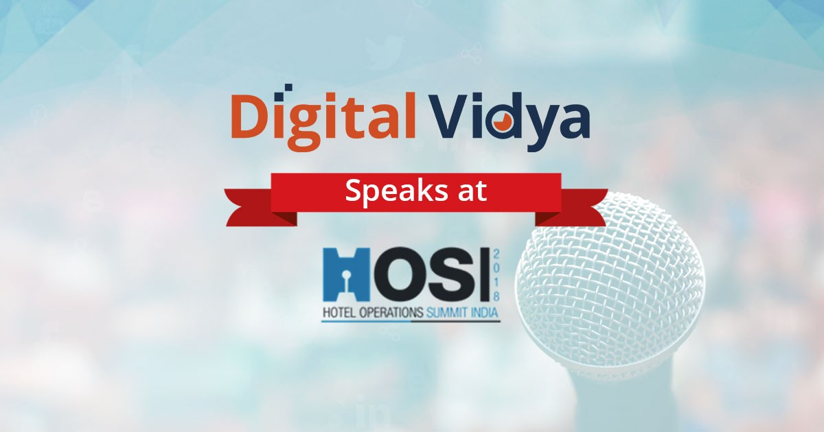 Digital Marketing for Customer Acquisition for Hospitality at HOSI 2018