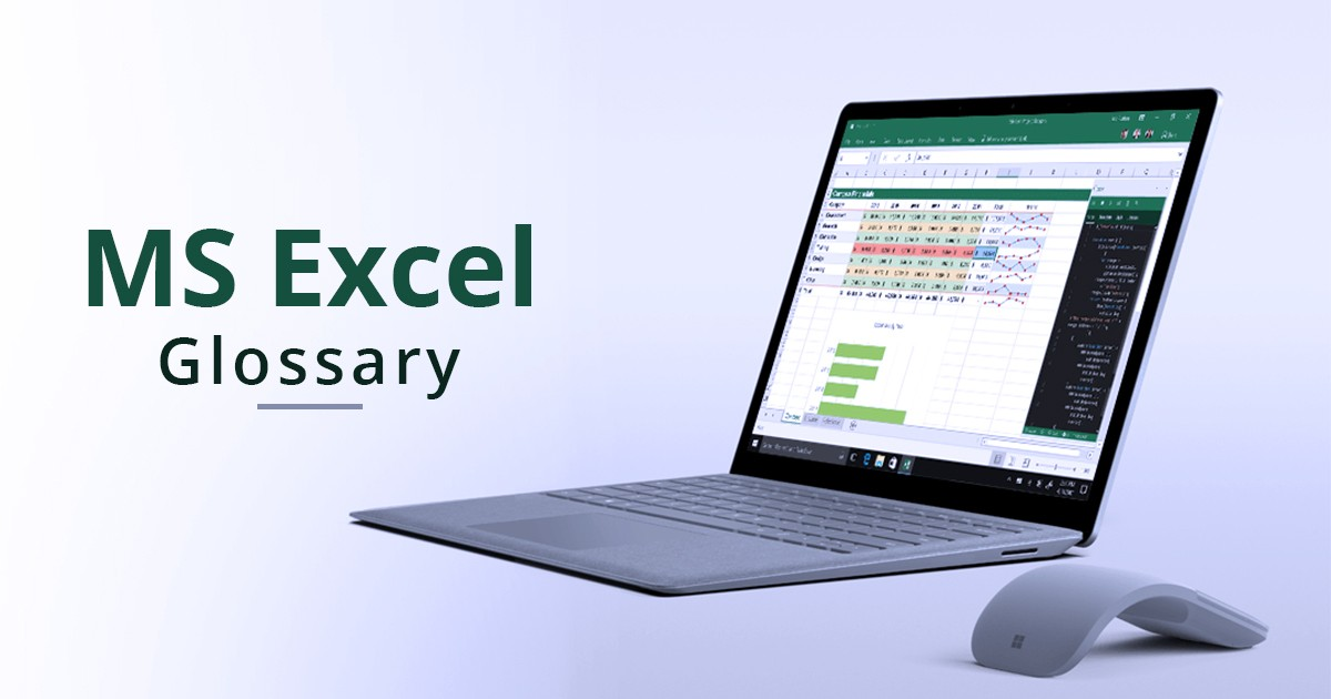 MS Excel Glossary: The Ultimate List of All Microsoft Excel Glossary of Terms
