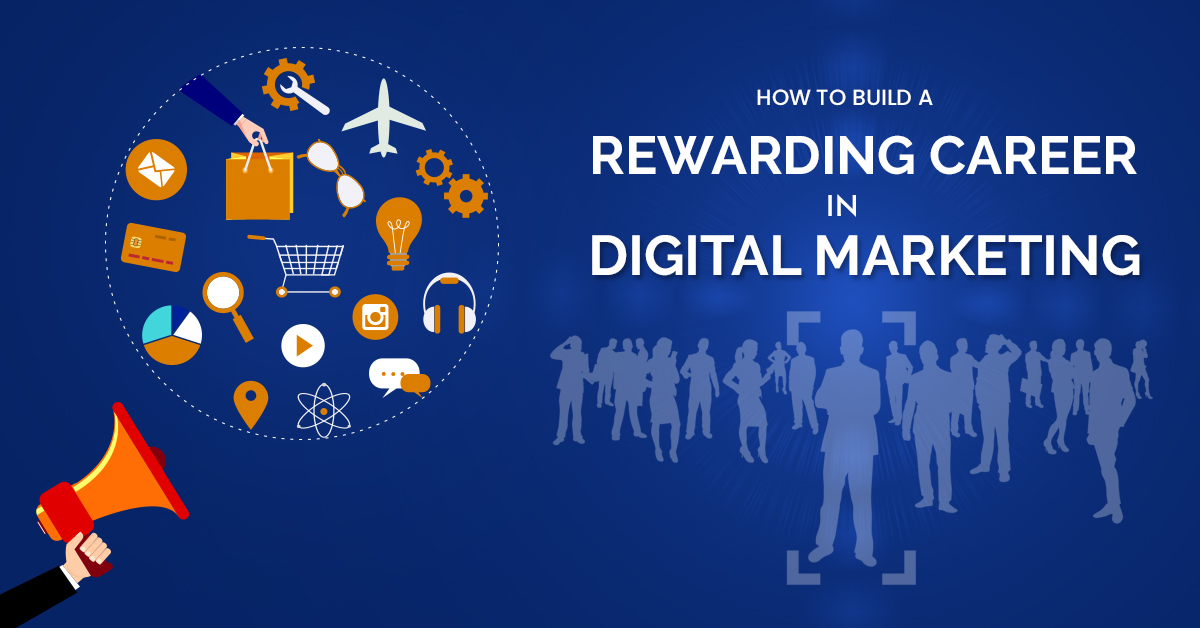 d5fafb81117 Want to build a Rewarding Career in Digital Marketing in 2019